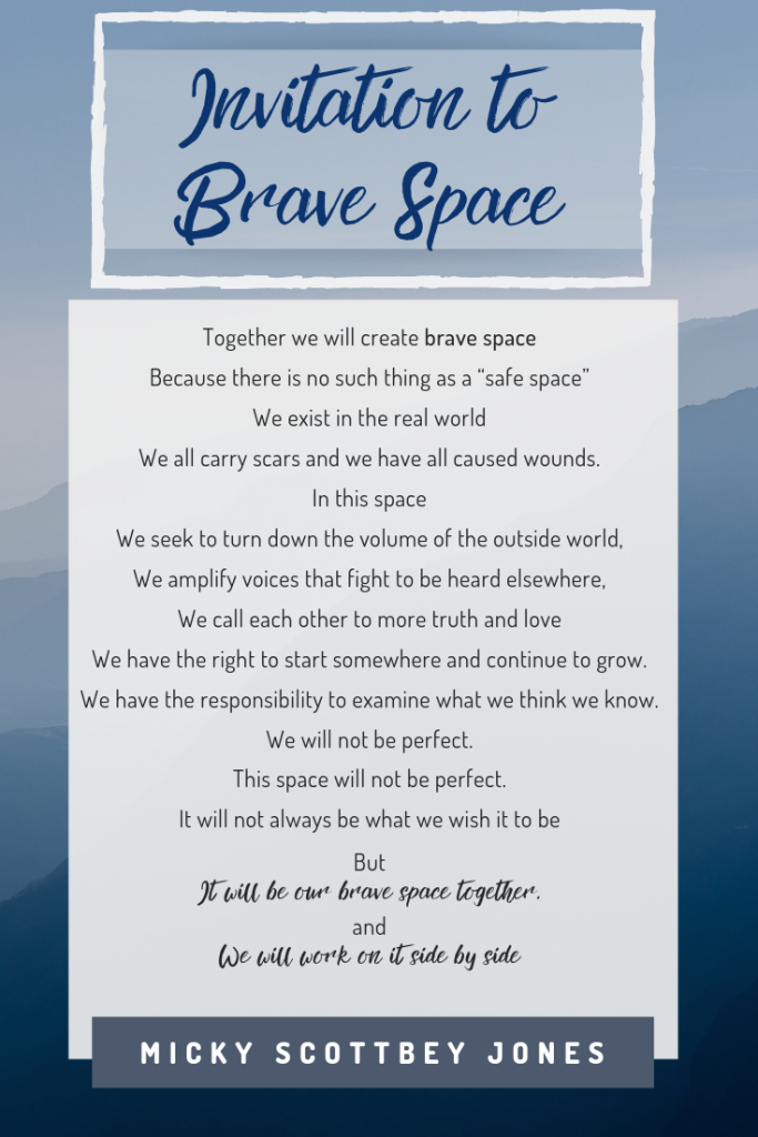 Invitation to Brave Space, by Micky ScottBey Jones